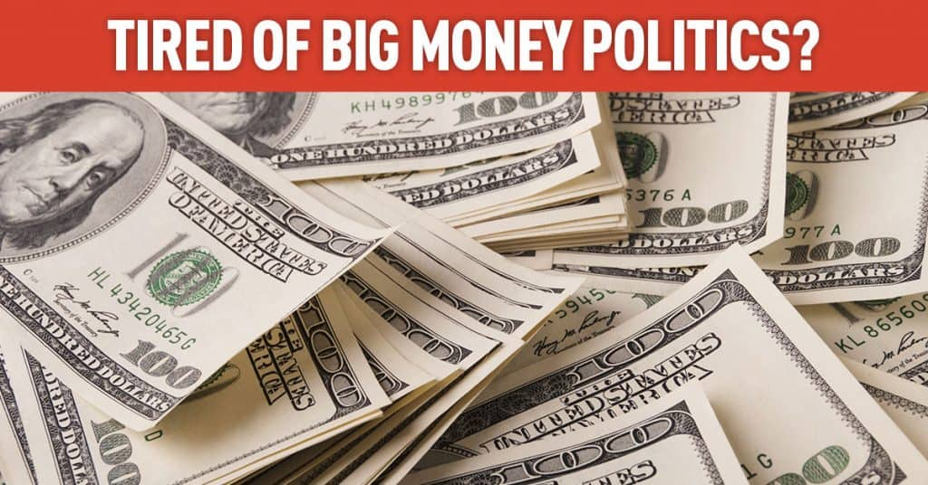 Voter's First - Tired of Big Money In Politics